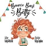 Bounce Back Betty (Social Skills for Kids)