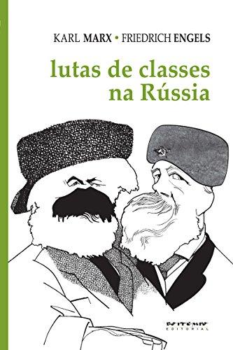 Lutas de classes na Rússia (Coleção Marx e Engels)