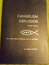 Evangelism Explosion (The Coral Ridge Program for Lay Witness) by James Kennedy (1970-01-01)
