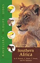 Southern Africa: South Africa, Namibia, Botswana, Zimbabwe, Swaziland, Lesotho, and Southern Mozambique (Traveller's Wildlife Guides)