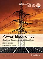 Power Electronics: Devices, Circuits, and Applications, International Edition, 4/e