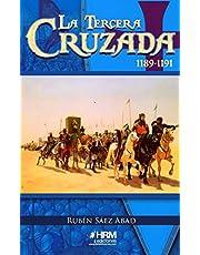 La Tercera Cruzada (1189-1191)