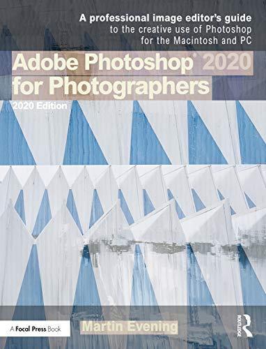 Adobe Photoshop 2020 for Photographers: 2020 Edition (English Edition)
