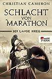 Der Lange Krieg: Schlacht von Marathon (Die Perserkriege 2)