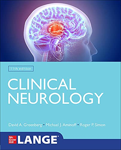Compare Textbook Prices for Lange Clinical Neurology 11 Edition ISBN 9781260458350 by Greenberg, David,Aminoff, Michael,Simon, Roger