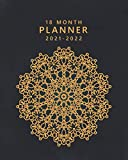 18 Month Planner 2021-2022: Gorgeous Golden Weekly Organizer with Holidays, To-Do Lists, Vision Boards, Notes | Calendar, Agenda, Diary | Beautiful Floral Mandala Print