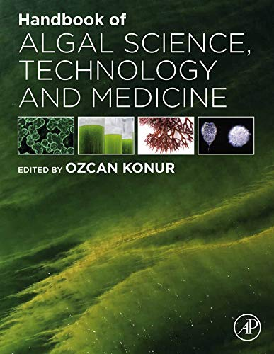 Handbook of Algal Science, Technology and Medicine