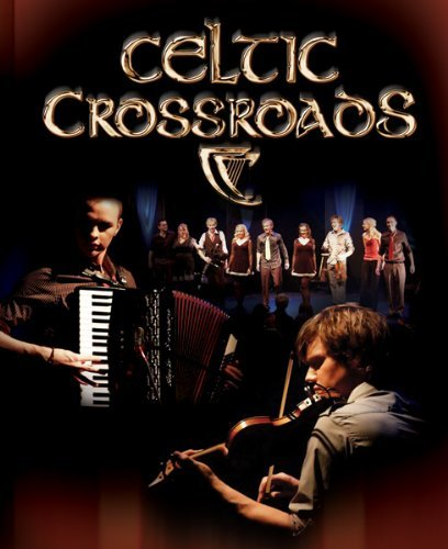 Celtic Crossroads: Live at the Black Box Theatre Galway Ireland (+CD)