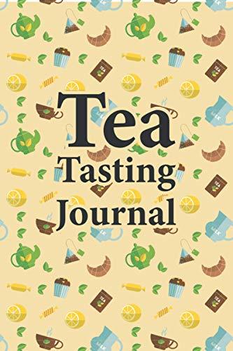 Tea Tasting Journal: Tea lovers journal notebook log book to record and rate tea varieties with flavor wheel tasting chart color meter origin aroma