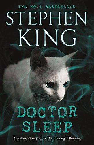 Doctor Sleep (Shining Book 2) (The Shining)