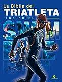 La biblia del triatleta - Nueva edición (Bicolor) (Triatlón)