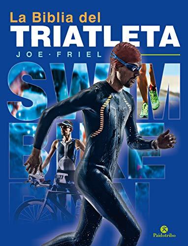 La biblia del triatleta - Nueva edición (Bicolor) (Triatló