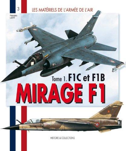 Matériel de l'armée de l'Air Mirage F1: F1C Et F1B (1)