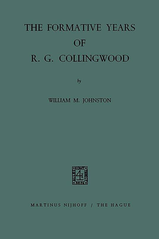 追い付く頭痛劇的The Formative Years of R. G. Collingwood