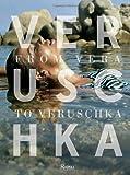 Veruschka: From Vera to Verusch the Unseen Photographs by Johnny Moncada: From Vera to Veruschka. The Unseen Photographs by Johnny Moncada by Johnny Moncada (2014-03-04)