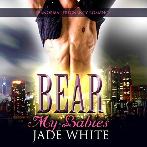Bear My Babies audiobook cover art