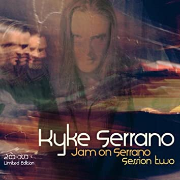 Jam on Serrano Session Two CD2 (Emotional Sessions) (Limited Edition Double CD)