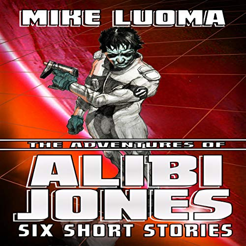 The Adventures of Alibi Jones: Six Short Stories audiobook cover art