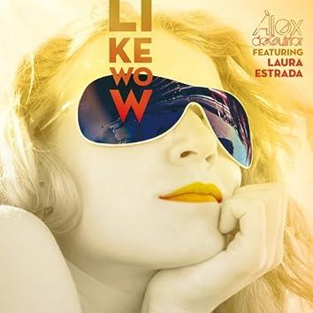 Like Wow (feat. Laura Estrada)