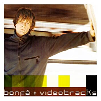 Bonfá + Videotracks