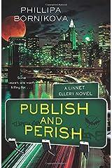 Publish and Perish: A Linnet Ellery Novel Paperback