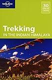Trekking in the Indian Himalaya (Walking Guides)