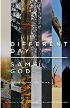 Different Day Same God: A 40 Day Devotional