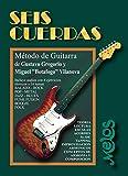 Seis cuerdas: Método de guitarra