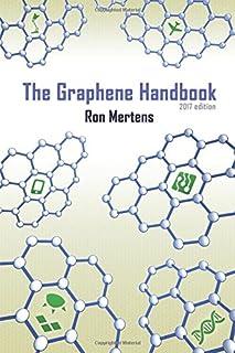 The Graphene Handbook (2017 edition)