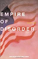 The Empire of Disorder (Semiotext(e) / Active Agents)