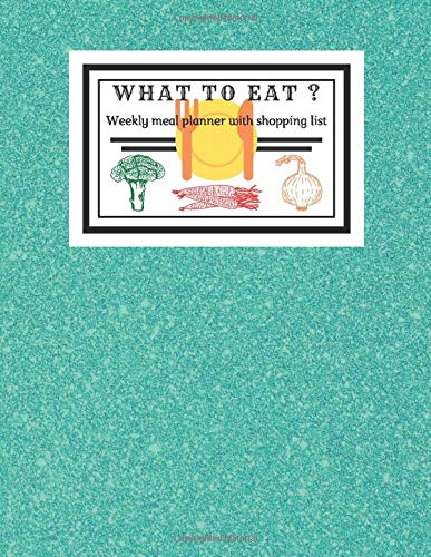 What to eat?: A healthy diet for insulin resistance, meal planning for family, kid, grocery checklist, product list paper, nutrition plate, shopping ... healthy eating, manage a balanced diet