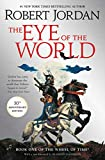 The Eye of the World: Book One of The Wheel of...