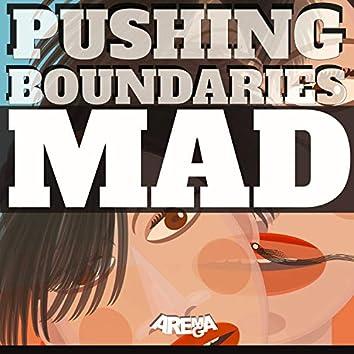 Pushing Boundaries (Mad)