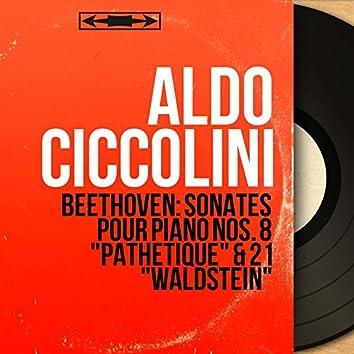 "Beethoven: Sonates pour piano Nos. 8 ""Pathétique"" & 21 ""Waldstein"" (Mono Version)"