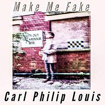 Make Me Fake