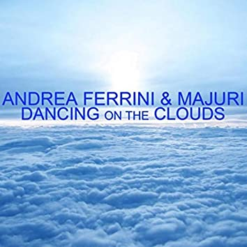 Dancing on the clouds