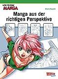How To Draw Manga: Manga aus der richtigen Perspektive - Hikaru Hayashi