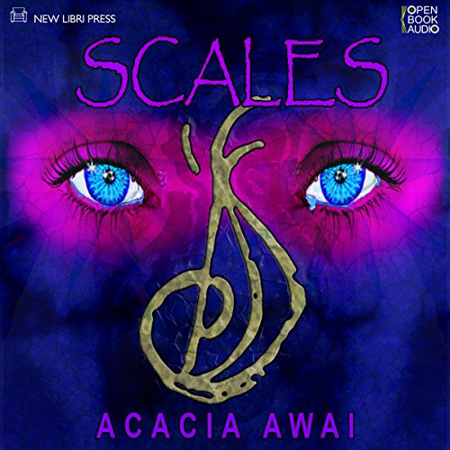Scales                   By:                                                                                                                                 Acacia Awai                               Narrated by:                                                                                                                                 Matt Armstrong                      Length: 13 hrs and 10 mins     6 ratings     Overall 3.5