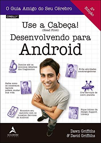 Use a cabeça!: desenvolvendo para Android