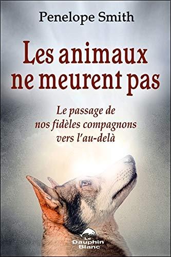Les animaux ne meurent pas