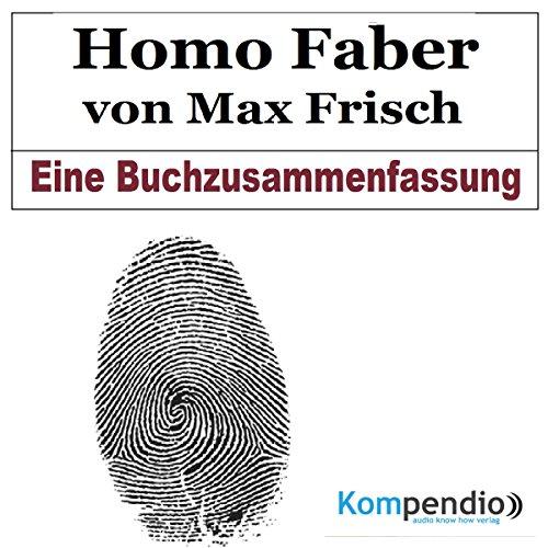 Homo Faber von Max Frisch: Eine Buchzusammenfassung Titelbild