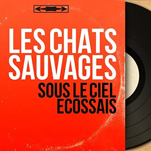 Les Chats Sauvages feat. Dick Rivers