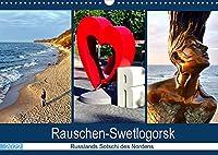 Rauschen-Swetlogorsk - Russlands Sotschi des Nordens (Wandkalender 2022 DIN A3 quer): Der Kurort Swetlogorsk/Rauschen an der Bernsteinkueste (Monatskalender, 14 Seiten )