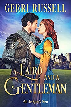 A Laird and a Gentleman (All the King's Men Book 4) by [Gerri Russell]