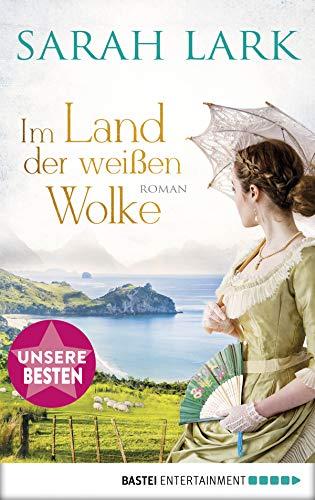Im Land der weißen Wolke: Roman (Die Weiße-Wolke-Saga 1)