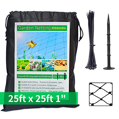 DEBARK 25' X 25' Bird Netting Poultry Netting Protect Plants and Fruit Trees Garden Net 1' Square Mesh Size (25' x 25'-1')