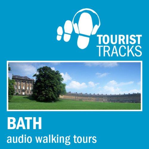 Tourist Tracks Bath MP3 Walking Tours cover art