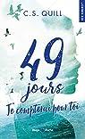 49 jours je compterai pour toi par Quill