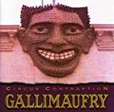 Songtexte von Circus Contraption - Gallimaufry