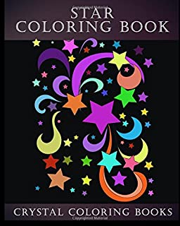 Star Coloring Book: A Stress Relief Adult Coloring Book Containing ,15 Star Patterns Printed On White Backgrounds,  And Repeated On Aa Black ... Total Of 30  Coloring Pages (Fun) (Volume 2)